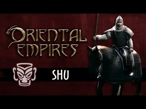 Oriental Empires - Faction Spotlight: Shu