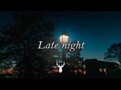 Late night | Chill Mix
