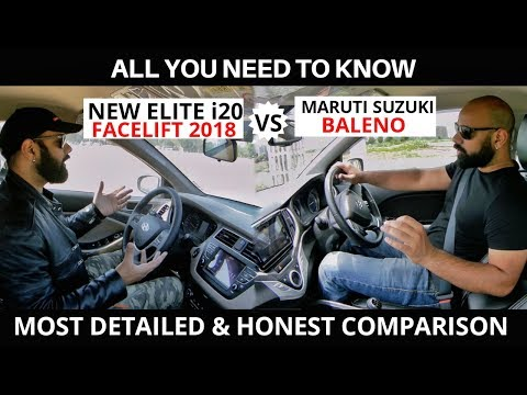 HYUNDAI NEW ELITE i20 2018 VS MARUTI SUZUKI BALENO MOST DETAILED & HONEST COMPARISON
