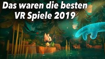 Das waren die besten Virtual Reality Spiele 2019!