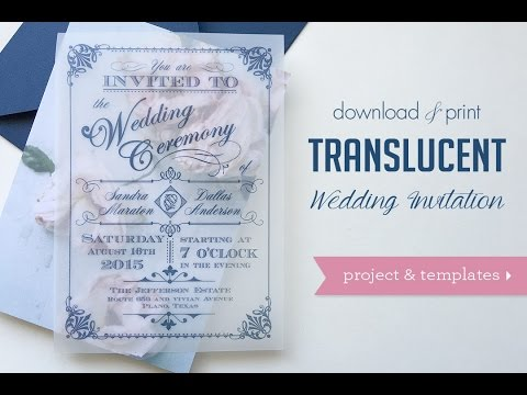 Download & Print: DIY Translucent Wedding Invitations
