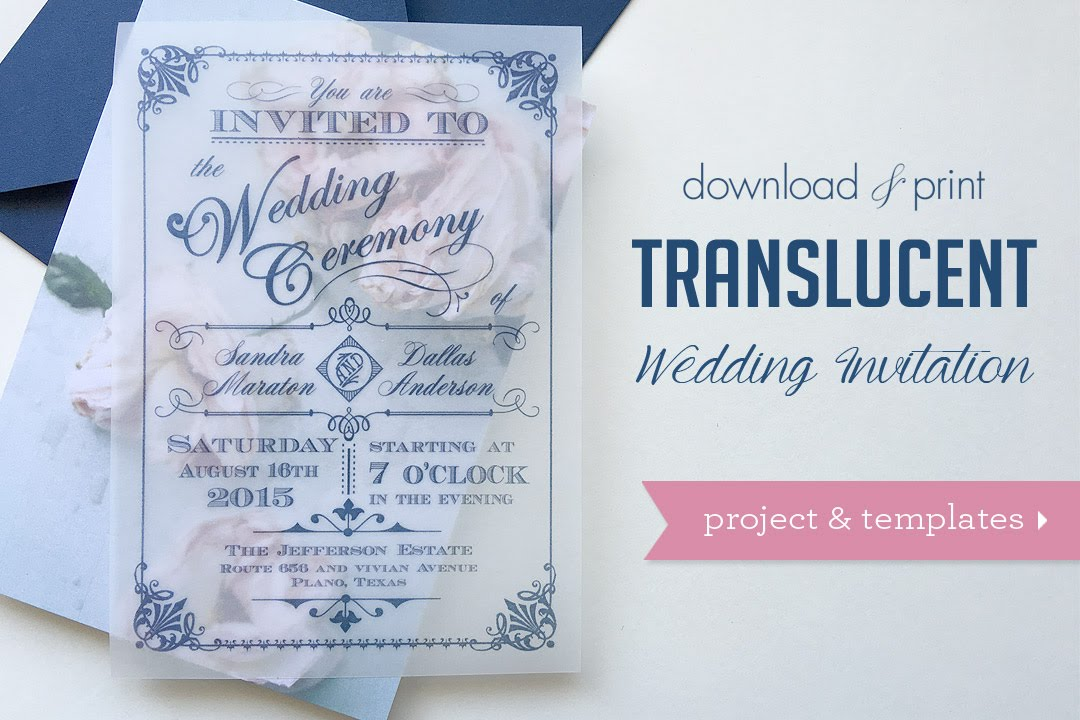 Printed Wedding Invitations: Download & Print: DIY Translucent Wedding Invitations