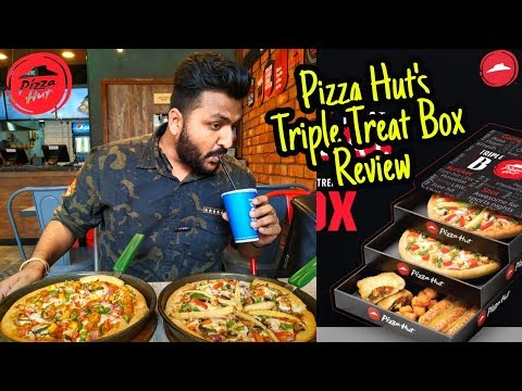 Pizza Hut Triple Treat Box Review 🍕🔥 || Pizza Hut India 🇮🇳