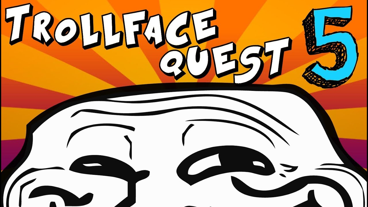 LE TROLLATE RITORNANO!! - Trollface Quest 5 - YouTube