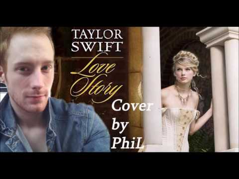 phil---love-story-(taylor-swift-cover)
