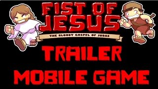 Fist of Jesus - official mobile game trailer free-to-play.
