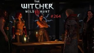 Lets Play The Witcher 3 Wild Hunt Part 264 [HD/DE] Planung in vollem Gange!