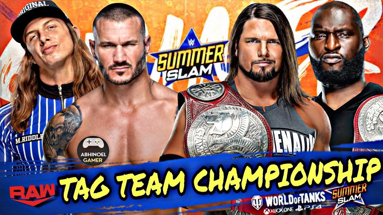 Randy Orton & Matt Riddle vs AJ Styles & Omos : RAW Tag Team Championship |  WWE Summerslam 2021 - YouTube
