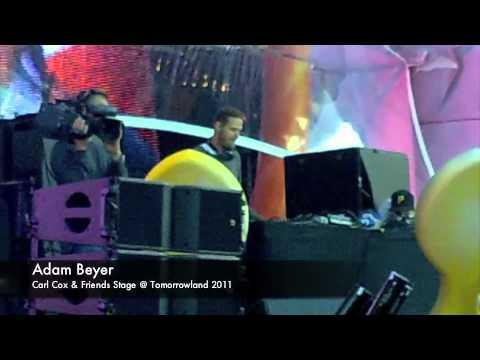 Adam Beyer - Carl Cox & Friends Stage @ Tomorrowland 2011