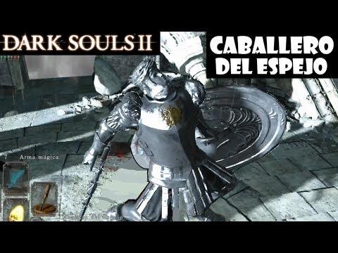 Dark Souls 2 guia: CABALLERO DEL ESPEJO y Paso del Rey || Gameplay y trucos || Episodio 57