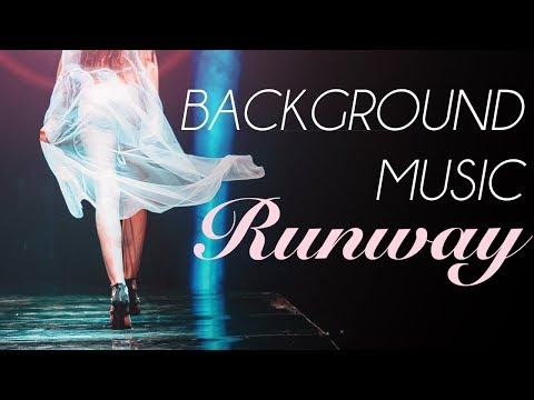 *Fashion Show Music* Runway Music, Background For Fashion Show Ramp Walk, Deep House, Catwalk C02