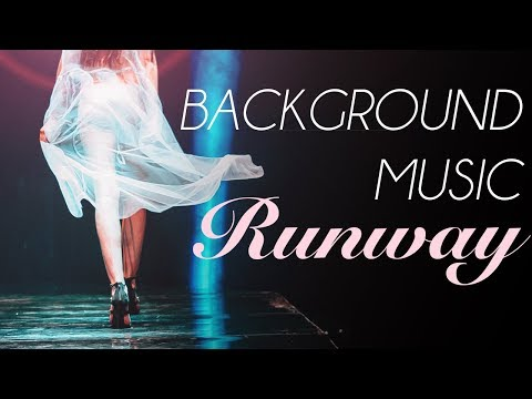 *Fashion Show Music* Runway Music, Background For Fashion Show Ramp Walk, Deep House, Catwalk C02
