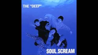 Soul Scream - The Deep (Full Album) 1996 HQ