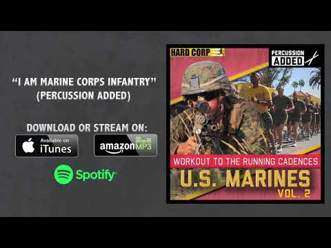 I Am Marine Corps Infantry (Running Cadence w/ Percussion)