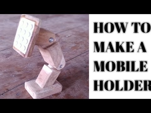HOW  TO MAKE A MOBILE  HOLDER FROM WOOD l DIY MOBILE HOLDER WITH  MOBILE STAND