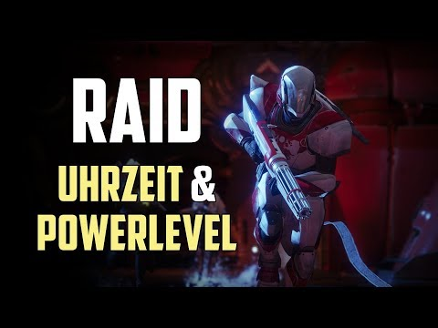 Destiny 2 : Alle Infos zum Raid : Uhrzeit & Empfohlenes Powerlevel