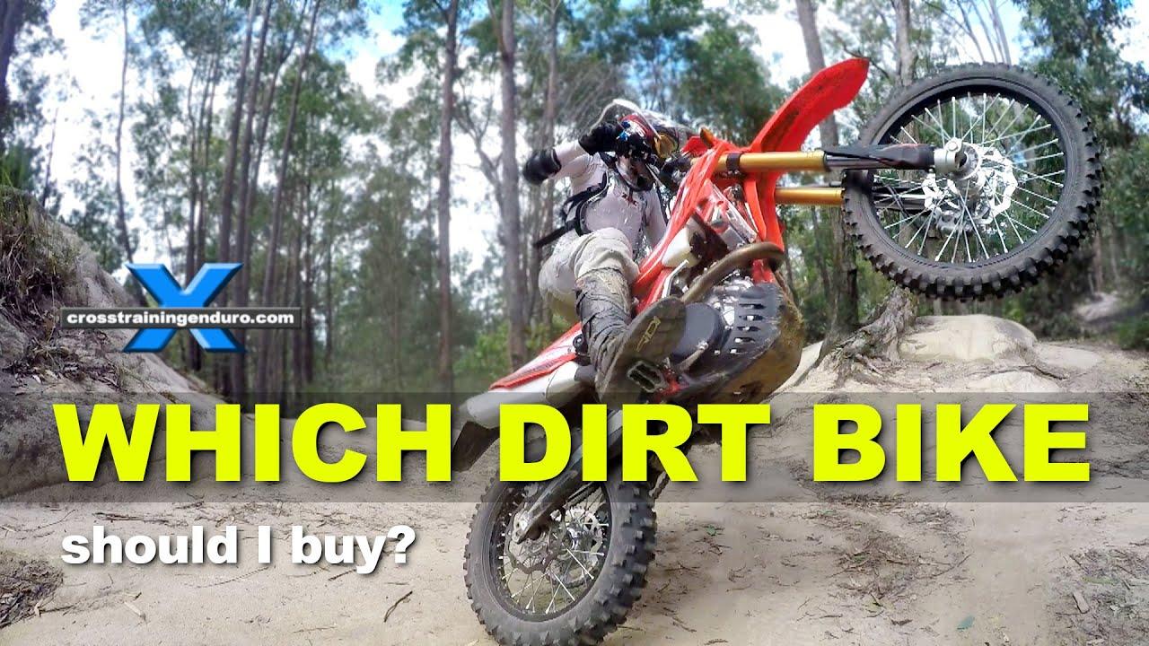 Which Dirt Bike Should I Buy Enduro Endurocross Hard Enduro