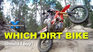 WHICH DIRT BIKE SHOULD I BUY? Enduro, endurocross & hard enduro