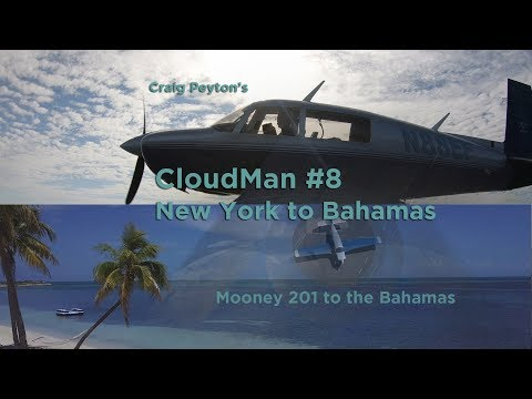Cloudman #8 Bahamas Flying Ambassador Trip