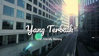 Download lagu Yang Terbaik Ust Handy Bonny MP3