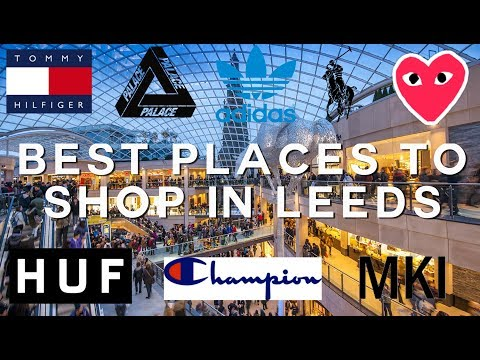 Best Places To Shop in Leeds
