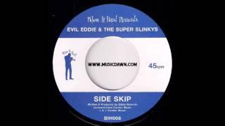 Evil Eddie & The Super Slinkys - Side Skip [Blow It Hard] 2000 Jazz Funk Breaks 45