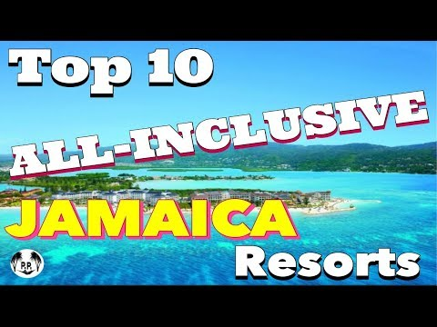 The 10 BEST All-Inclusive JAMAICA Resorts