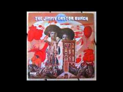 The Jimmy Castor Bunch - It`s Just Begun
