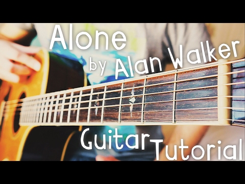 alone-alan-walker-guitar-tutorial-//-alan-walker-guitar-lesson!