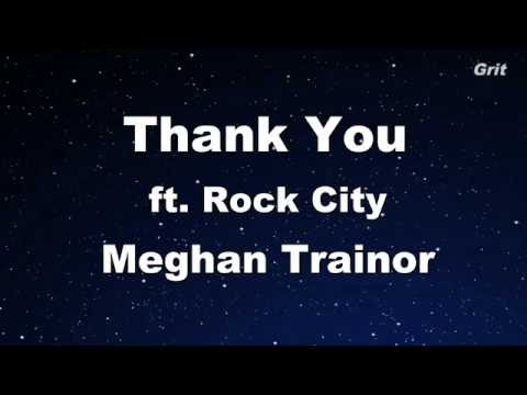 Thank You - Meghan Trainor ft.Rock City Karaoke 【No Guide Me