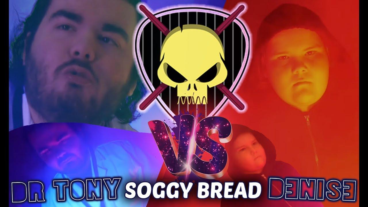 Soggy Bread: Denise VS Dr Tony