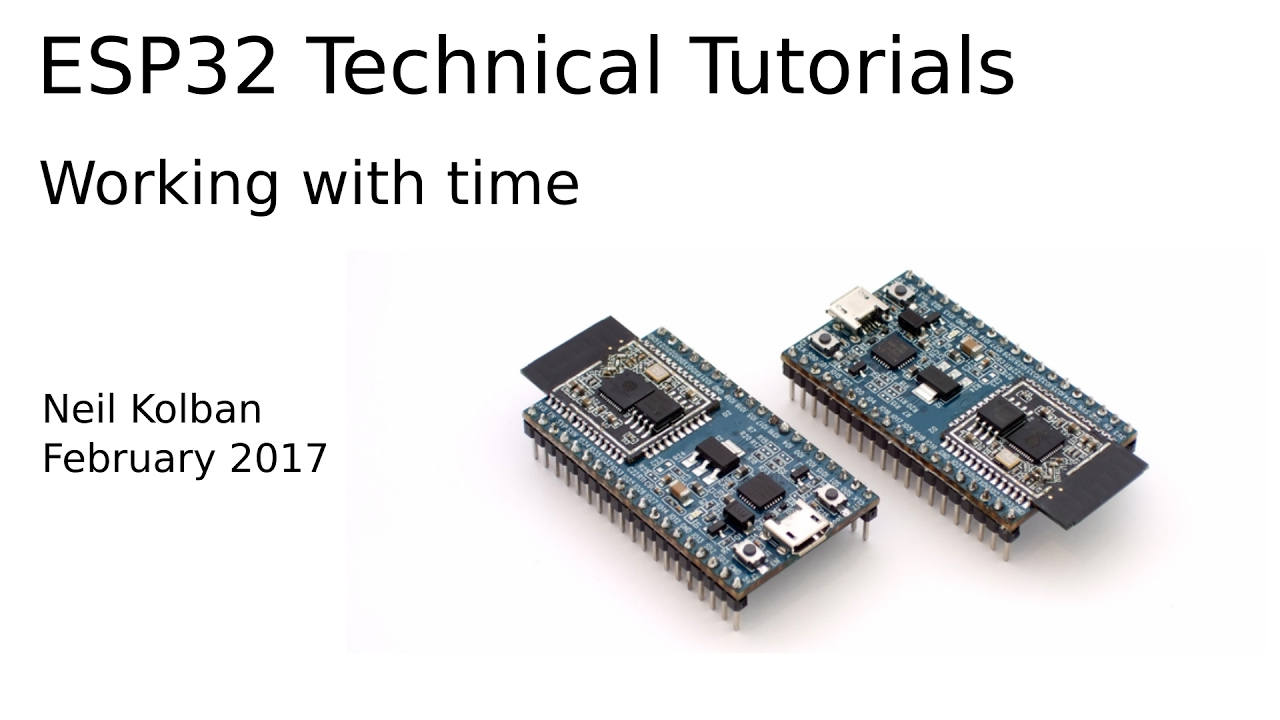 ESP32 Technical Tutorials: Working with time