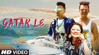 "Latest Video Song ""Gatak Le"" Shalu, Danish Khan, Amc Aman | New Video Song 2018"