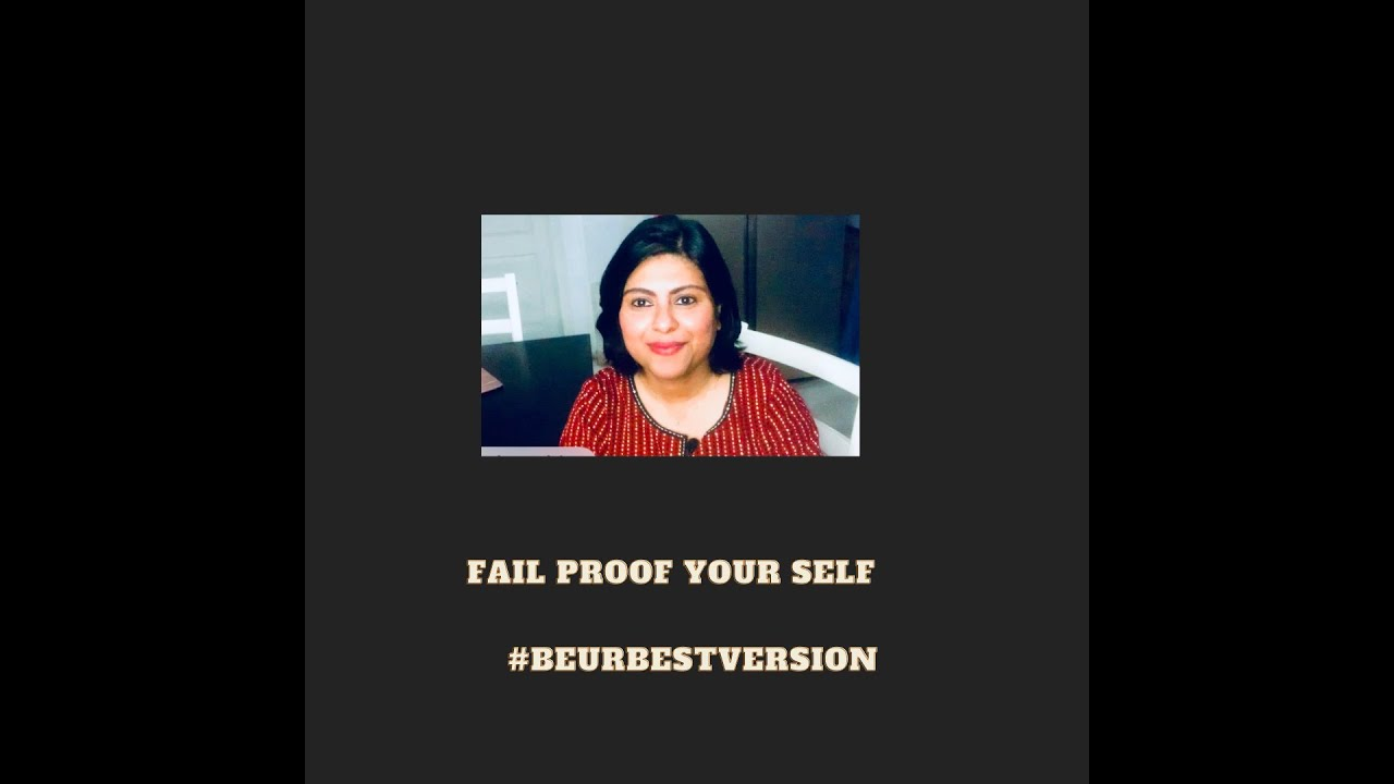 Fail Proof Yourself | 2021| Be Ur Best Version