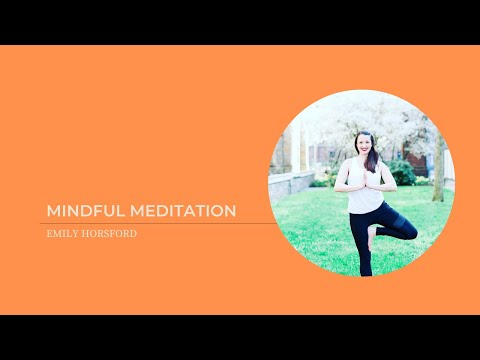 Mindful Meditation with Emily Horsford