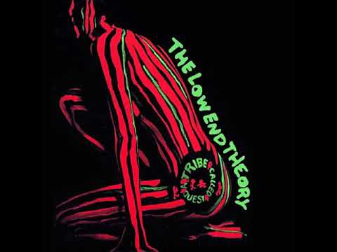 A Tribe Called Quest - The Low End Theory (1991) Full Album