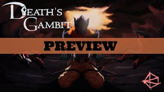 Death's Gambit Game PREVIEW: How to Kill a God