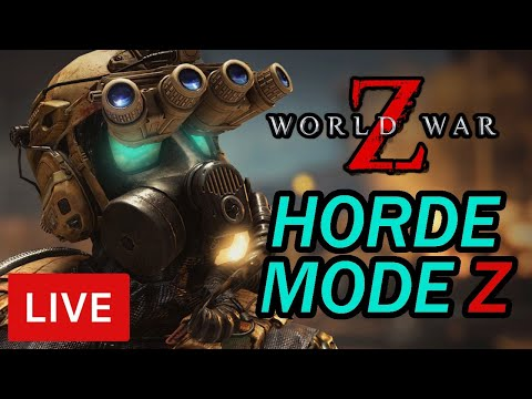 World War Z Horde Mode Tips [LIVE]