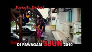 KECOH BETUL - THE MOVIE TRAILER IN CINEMAS 3 JUNE 2010