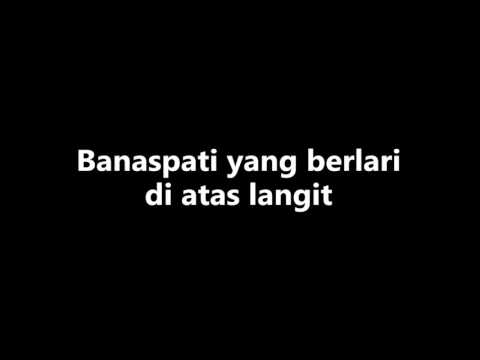 Lunatic Anthem of Pure Ominous - Banaspati yang berlari di atas langit