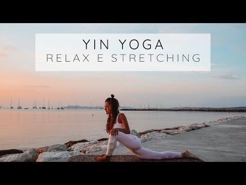 Yin Yoga: Relax E Stretching
