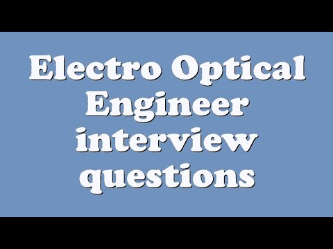 Electro Optical Engineer interview questions