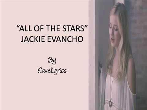 All of the Stars- Jackie Evancho [Lyrics]