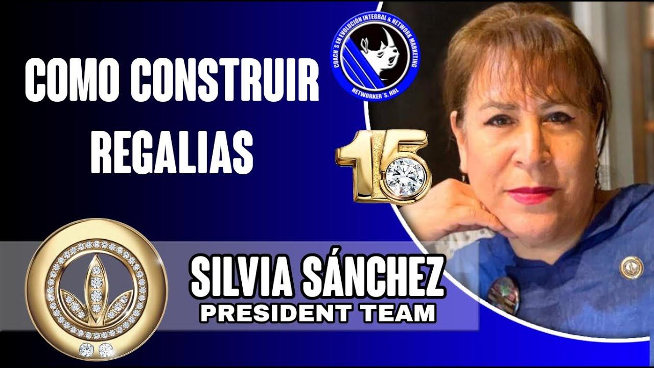Cómo Construir Regalías | Silvia Sánchez
