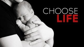 Pro-life Video | Choose Life