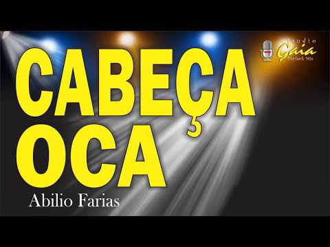 CABEÇA OCA = Abilio Farias - karaoke