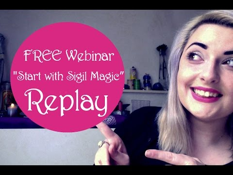 """Start with Sigil Magic Today"" Webinar REPLAY"