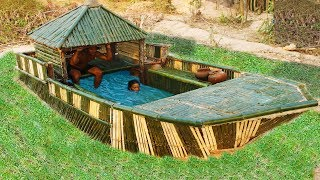 Build Most Secret Boat House And Swimming Pool Use Bamboo