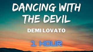 Demi Lovato - Dancing with the devil (1 HOUR LOOP)