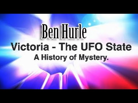 UFORQ Presents - VICTORIA : THE UFO STATE - A HISTORY OF MYSTERY with Ben Hurle (President VUFOA)